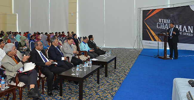 UTHM Chairman Lecture Series