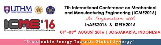 The 7th International Conference on Mechanical and Manufacturing Engineering (ICME 2016)